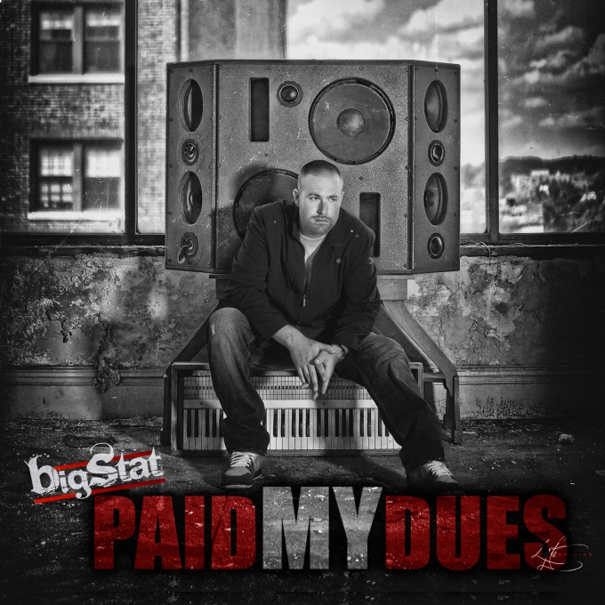Bigstat_Paid_My_Dues_Front_COVER_